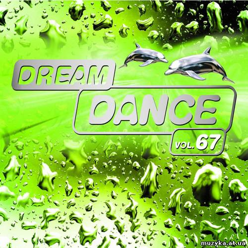 VA - Dream Dance Vol.67 (2013)